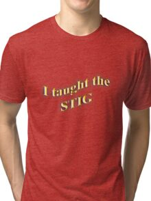 I Taught the STIG in Yellow Tri-blend T-Shirt