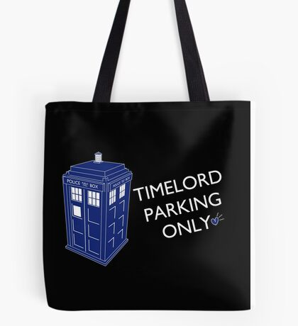 Time Lord Parking Only Tote Bag