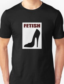 FETISH - Highly Erotic High Heels T-Shirt