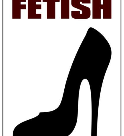 FETISH - Highly Erotic High Heels Sticker