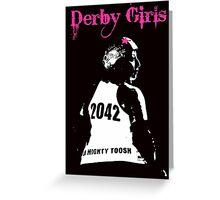Derby Girls Greeting Card