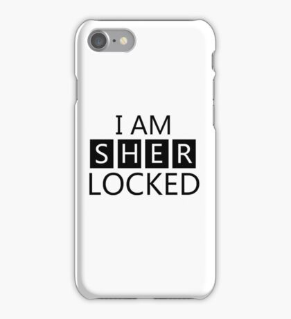 i am sher locked iPhone Case/Skin