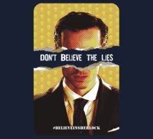 Don't Believe the Lies - T-shirt by thatjessjohnson