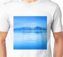 Look deep into nature... Unisex T-Shirt