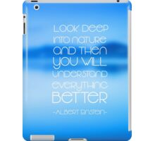 Look deep into nature... iPad Case/Skin