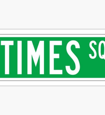 Times Sq., New York Street Sign, USA Sticker