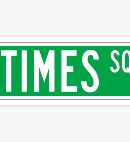Times Sq., New York Street Sign, USA Sticker