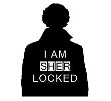 i am sher locked 2 Photographic Print