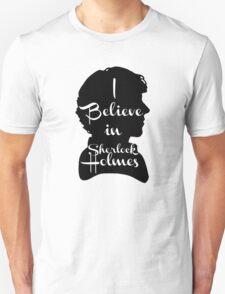 i believe in sherlock holmes 1 T-Shirt
