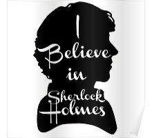 i believe in sherlock holmes 1 Poster
