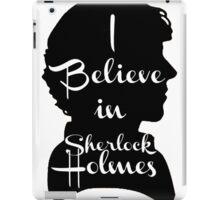 i believe in sherlock holmes 1 iPad Case/Skin