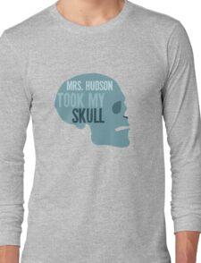 mrs. hudson took my skull Long Sleeve T-Shirt
