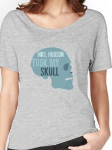 mrs. hudson took my skull Women's Relaxed Fit T-Shirt