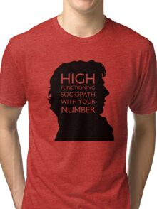 high functioning sociopath Tri-blend T-Shirt