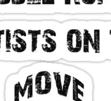 RB Rumble shirt ~ Artist on the move (black text) Sticker