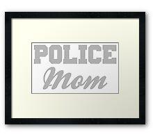 Police Mom Framed Print