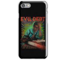 Evil Debt  iPhone Case/Skin