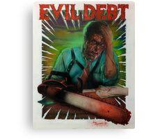 Evil Debt  Canvas Print