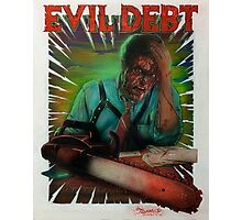 Evil Debt  Photographic Print