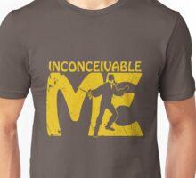 Inconceivable Me Unisex T-Shirt