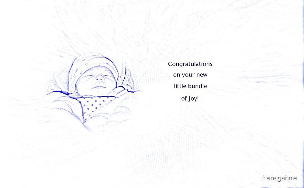 Congratulations on your new little bundle of joy! by Nanagahma