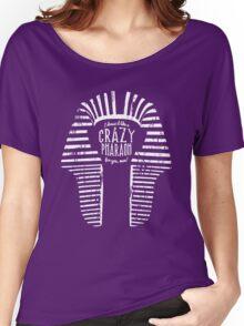 Crazy Pharaoh Women's Relaxed Fit T-Shirt