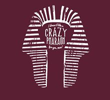 Crazy Pharaoh Unisex T-Shirt