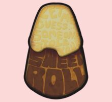 Let me guess... Someone stole your sweet roll? Kids Clothes