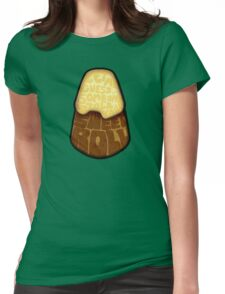 Let me guess... Someone stole your sweet roll? Womens Fitted T-Shirt