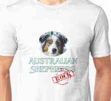 Australian Shepherds Rock! Unisex T-Shirt
