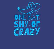 One RAT shy of CRAZY Womens Fitted T-Shirt