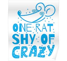One RAT shy of CRAZY Poster