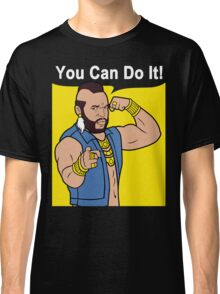 Mr T You Can Do It Gym Classic T-Shirt