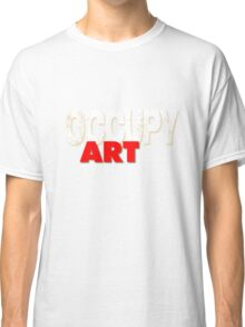 OCCUPY ART Classic T-Shirt