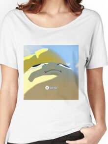 Press A to let go Women's Relaxed Fit T-Shirt