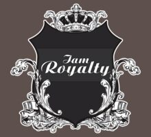 I am Royalty by Adamzworld