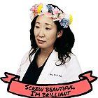 Screw Beautiful, I'm Brilliant by drmedusagrey