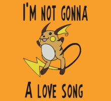 Not Gonna Raichu A Love Song by Krakalaken