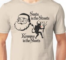 Santa in the Streets, Krampus in the Sheets. Unisex T-Shirt