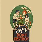 Retro Vintage Enjoy. Don't destroy. ( iPhone & iPod Cases ) by PopCultFanatics