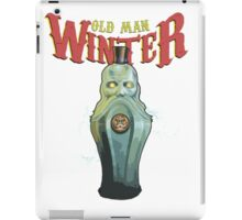 Old Man Winter Vigor iPad Case/Skin