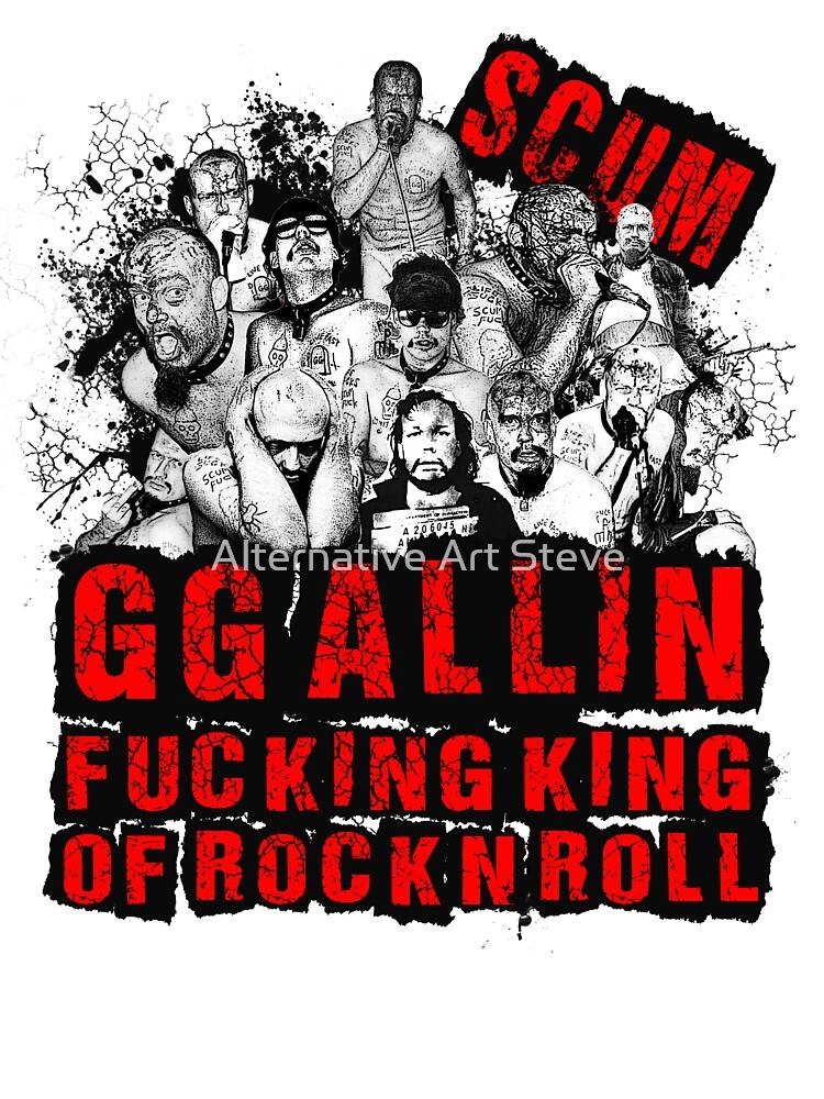 GG Allin king of rock n roll by Alternative Art Steve