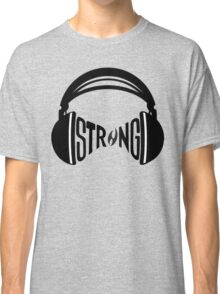FNTS Strong Headphones Classic T-Shirt