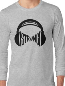 FNTS Strong Headphones Long Sleeve T-Shirt