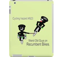 Hazards of Cyling #923 - Weird Old Guys on Recumbent Bikes iPad Case/Skin