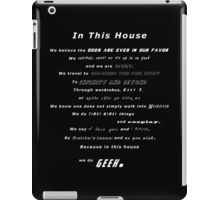 In this house for geeks iPad Case/Skin