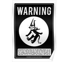 Warning Batcats Poster