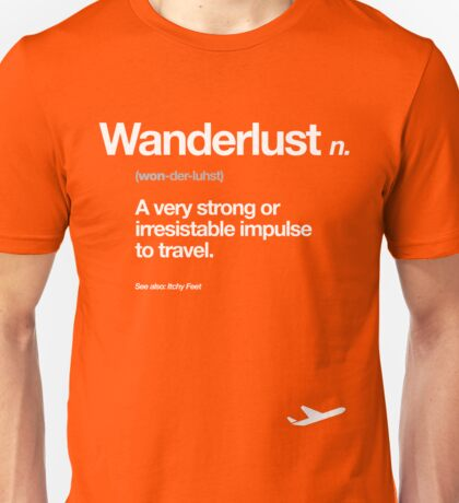 Wanderlust - Dictionary Entry Unisex T-Shirt