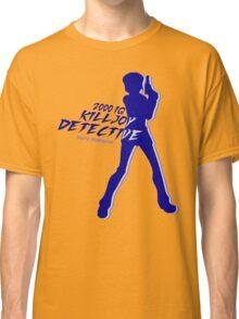 The Killjoy detective Classic T-Shirt