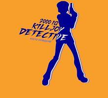 The Killjoy detective Unisex T-Shirt